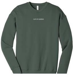Military Green Cup of Queens Soft Crewneck