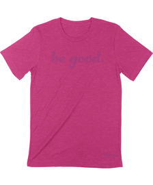 "be good tee -  this tee is from our own ""from fargo"" collection - proceeds from this tee benefit local nonprofit groups because they do so much good - this is the softest tshirt in Fargo."
