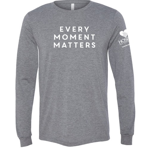 Hospice RRV | Every Moment Matters Long Sleeve Tee