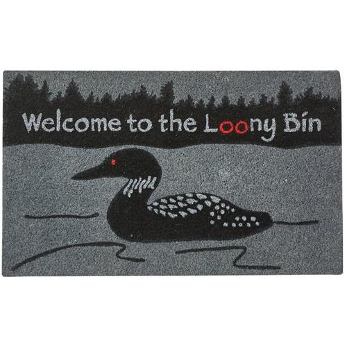 WELCOME TO THE LOONY BIN DOORMAT 18X30