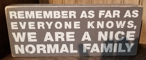 "NORMAL FAMILY BOX SIGN 4""x10""×1.75"""