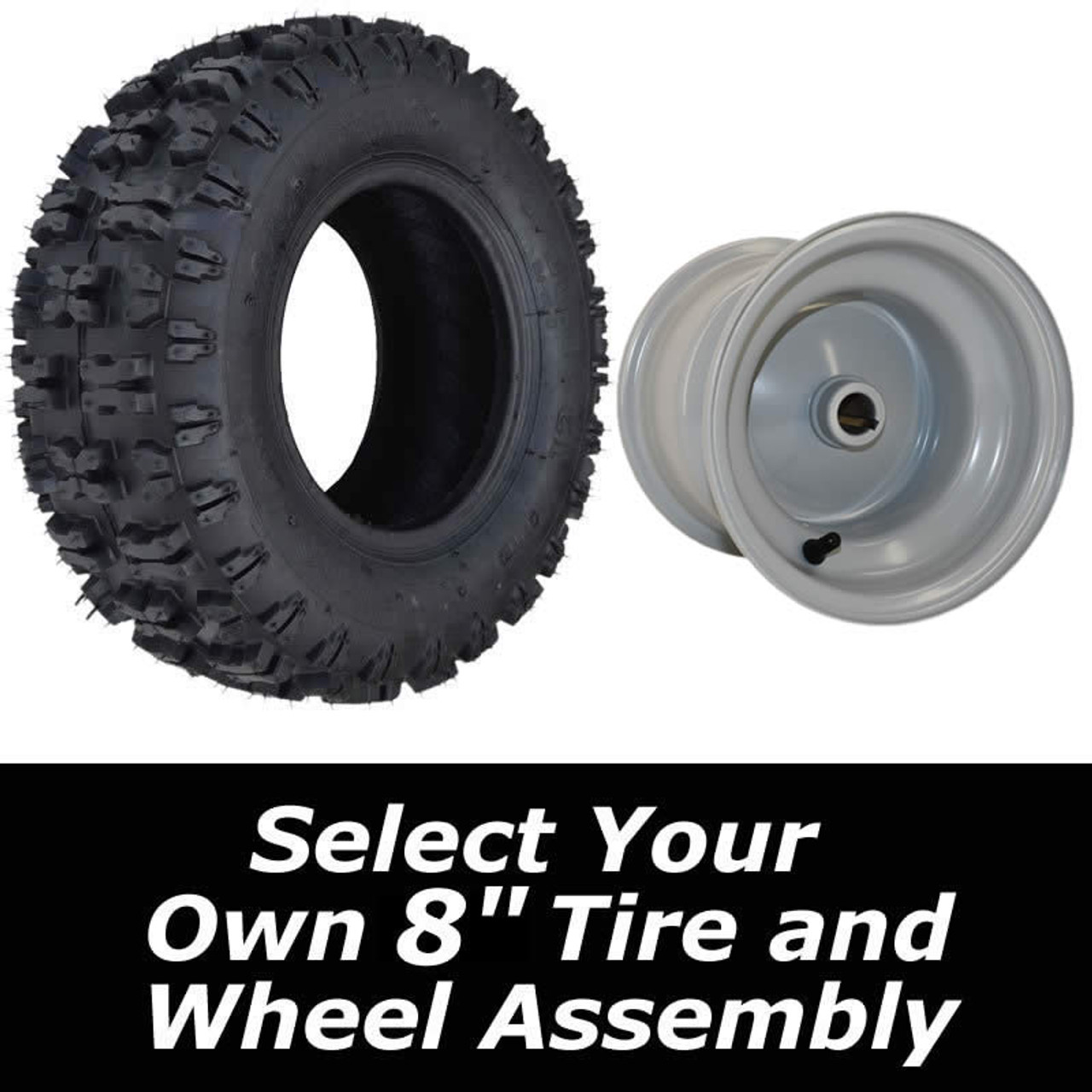 """Build Your Own 8"""" Tire Assembly"""