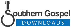 Southern Gospel Downloads