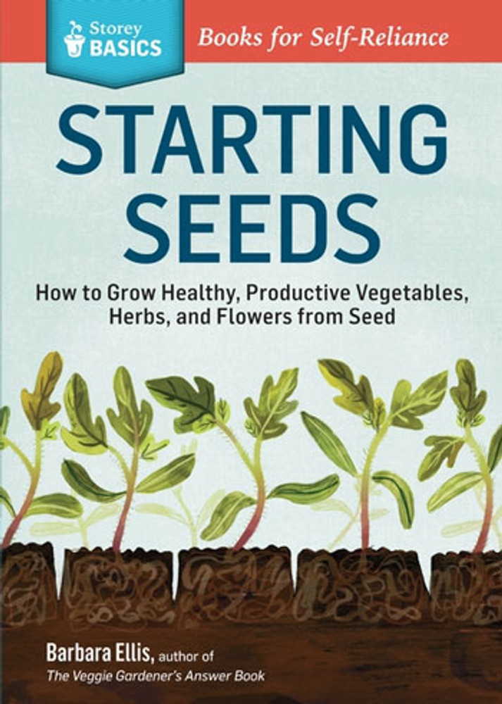 Starting Seeds by Barbara W. Ellis