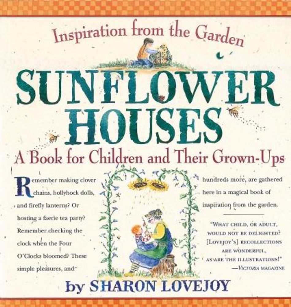 Sunflower Houses by Sharon Lovejoy