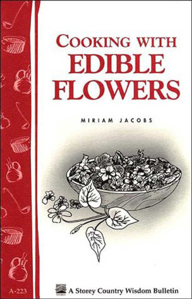 Cooking With Edible Flowers by Miriam Jacobs