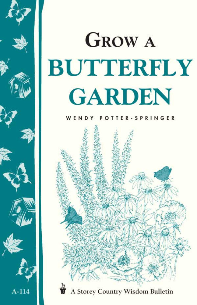 Grow a Butterfly Garden by Wendy Potter-Springer