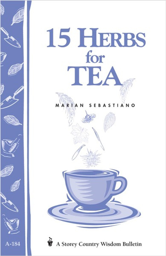 15 Herbs for Tea by Marian Sebastiano