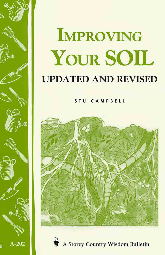 Improving Your Soil by Stu Campbell