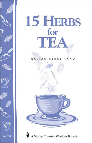 15 Herbs for Tea by Marian Sebastiano