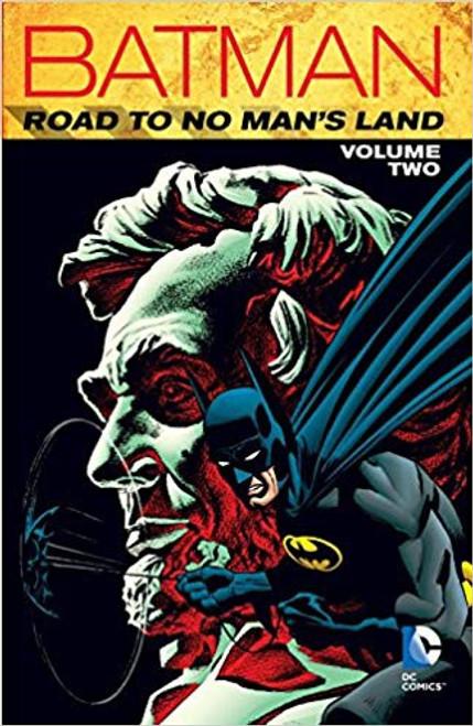 Batman The Road To No Mans Land Vol 02