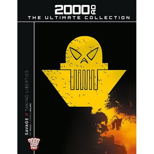 2000ad Ultimate Collection #79 - Savage: Taking Liberties