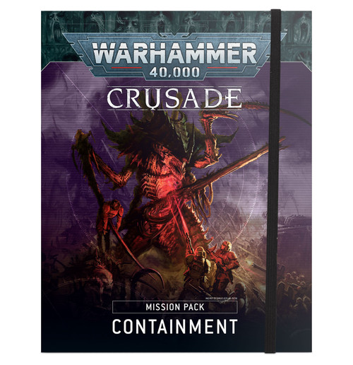 Crusade Mission Pack: Containment  (Pre-Order Out 23/10/2021)