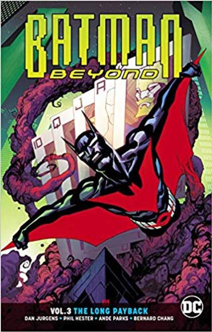 Batman Beyond Vol 03 The Long Payback (REBIRTH)