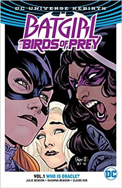 Batgirl & The Birds Of Prey Vol 01 Who Is Oracle (REBIRTH)