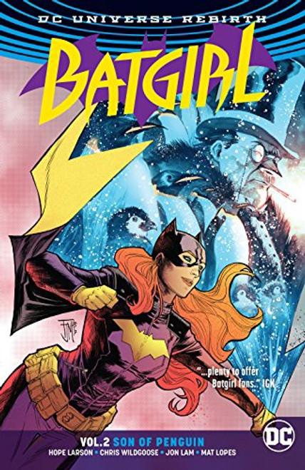 Batgirl Vol 02 Son Of Penguin (REBIRTH)