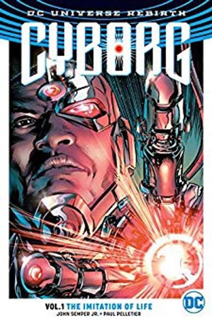 Cyborg Vol 1 The Imitation Of Life (REBIRTH)