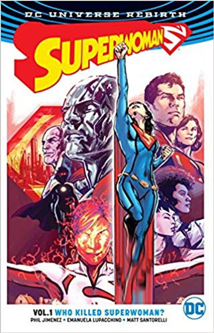 Superwoman Vol 01 Who Killed Superwoman (REBIRTH)