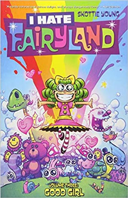 I Hate Fairyland Tp Vol 03 Good Girl