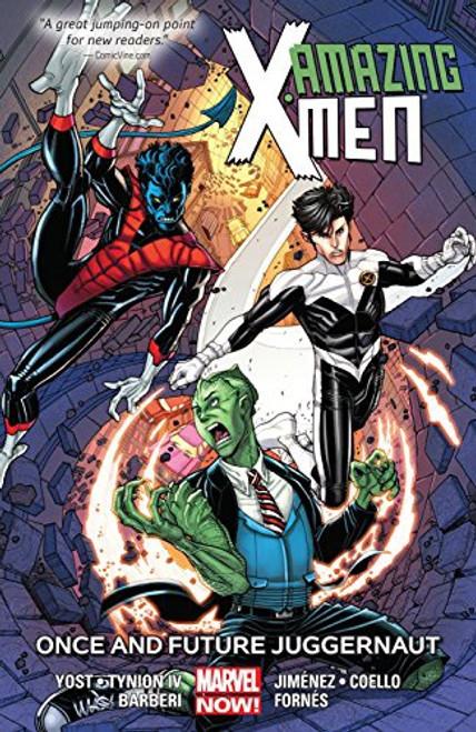 Amazing X-Men Vol 03 Once And Future Juggernaut
