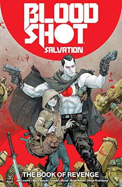 Bloodshot Salvation Vol 1 The Book Of Revenge