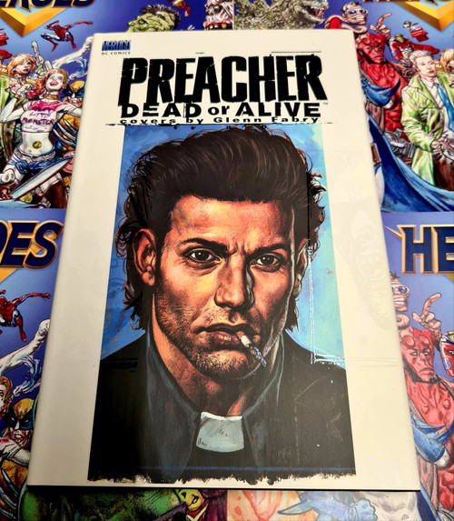 Preacher Dead Or Alive The Collected Covers HC Signed By Glenn Fabry