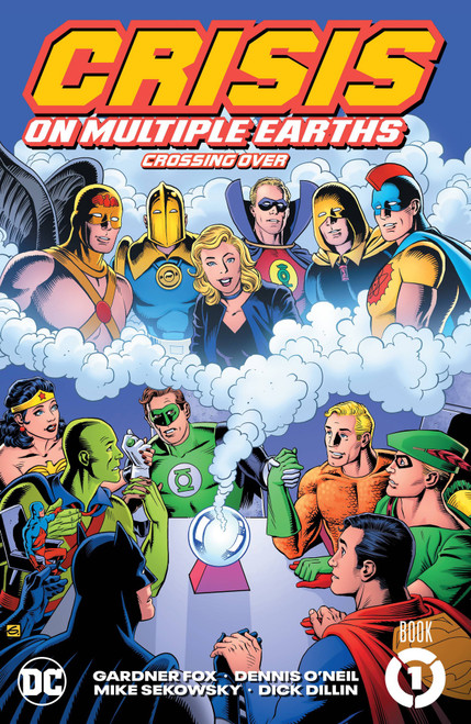 Crisis On Multiple Earth Book 1 Crossing Over