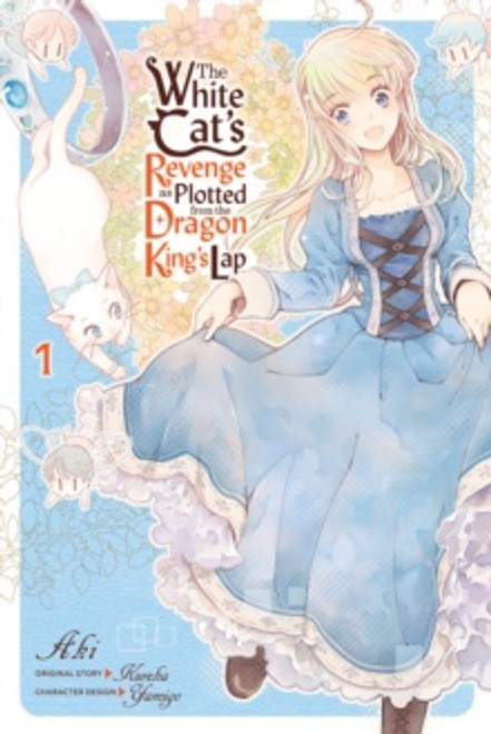 The White Cat's Revenge as Plotted from the Dragon King's Lap, Vol. 1