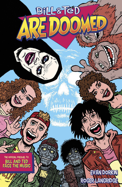 Bill & Ted Are Doomed Graphic Novel