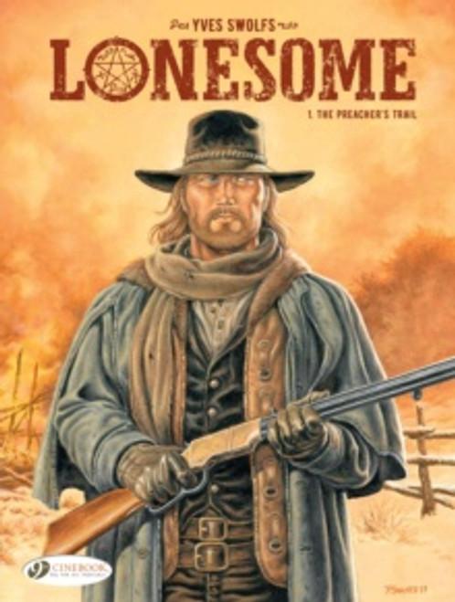 Lonesome Vol. 1: The Preacher's Trail