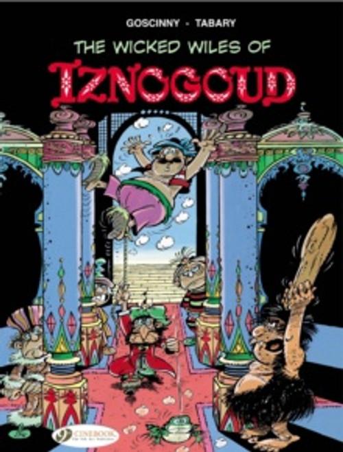 Iznogoud 1 - The Wicked Wiles of Iznogoud!