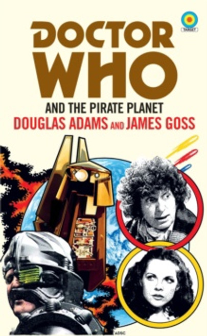 Doctor Who and The Pirate Planet (Target Collection)
