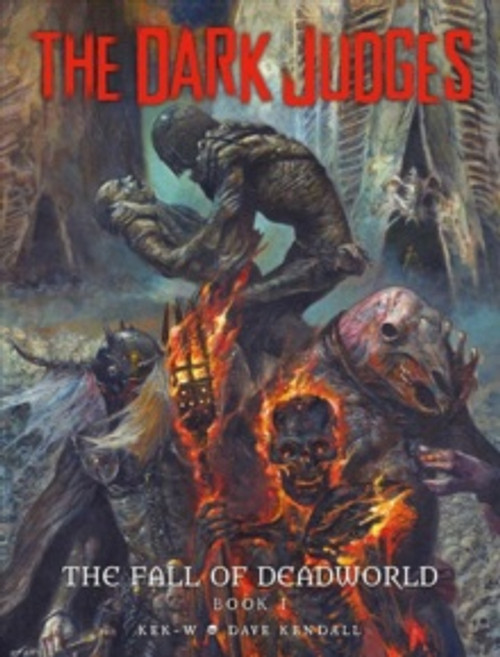 The Dark Judges: The Fall of Deadworld : 1