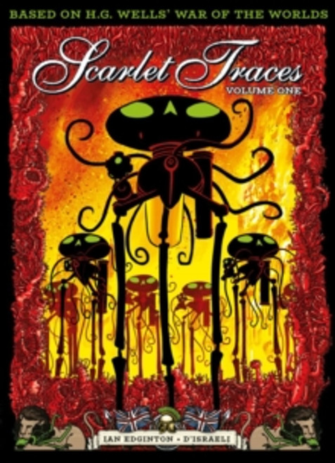 The Complete Scarlet Traces, Volume One