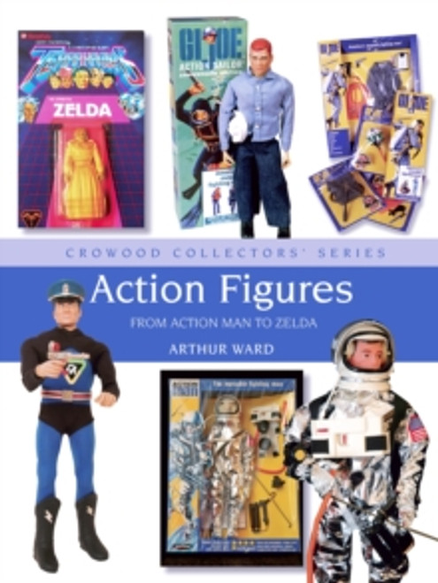 Action Figures : From Action Man to Zelda