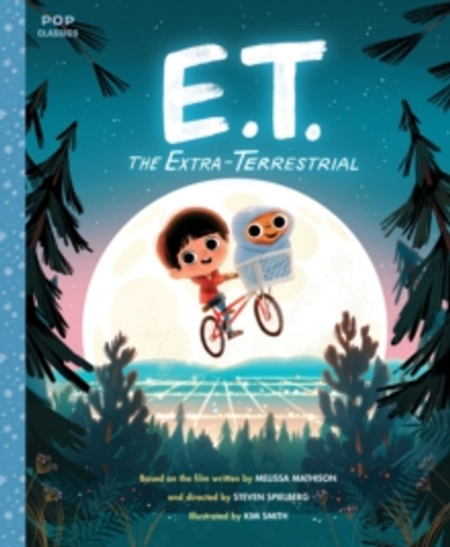 E.T. the Extra-Terrestrial : The Classic Illustrated Storybook