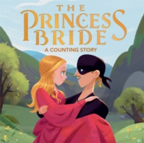 The Princess Bride : A Counting Story