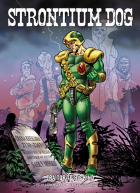 Strontium Dog : Traitor to His Kind