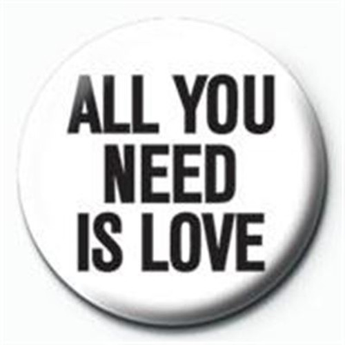 ALL YOU NEED IS LOVE PINBADGE