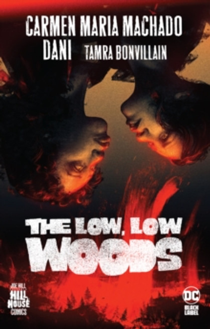 Low, Low Woods,The