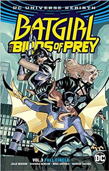 Batgirl & The Birds Of Prey Vol 03 Full Circle (REBIRTH)