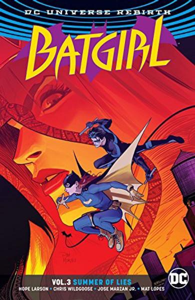 Batgirl Vol 03 Summer Of Lies Rebirth (REBIRTH)