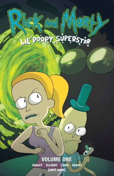 Rick and Morty : Lil' Poopy Superstar