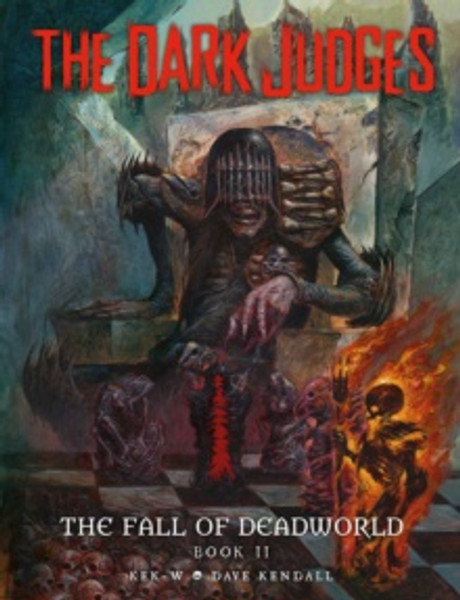 The Dark Judges: The Fall of Deadworld Book 2 - The Damned