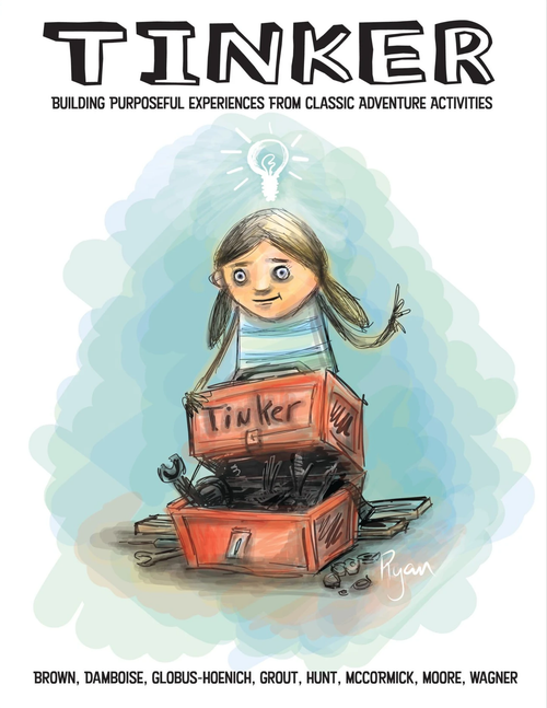 Tinker: Building Purposeful Experiences From Classic Adventure Activities