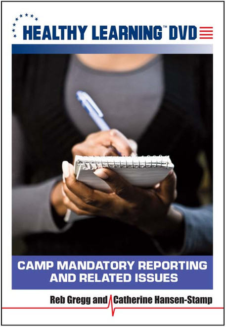 Camp Mandatory Reporting and Related Issues