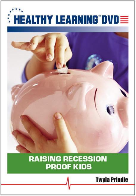 Raising Recession Proof Kids