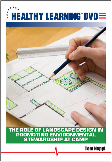 The Role of Landscape Design in Promoting Environmental Stewardship at Camp