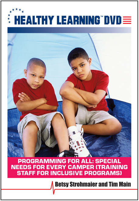 Programming For All: Special Needs for Every Camper (Training Staff for Inclusive Programs)