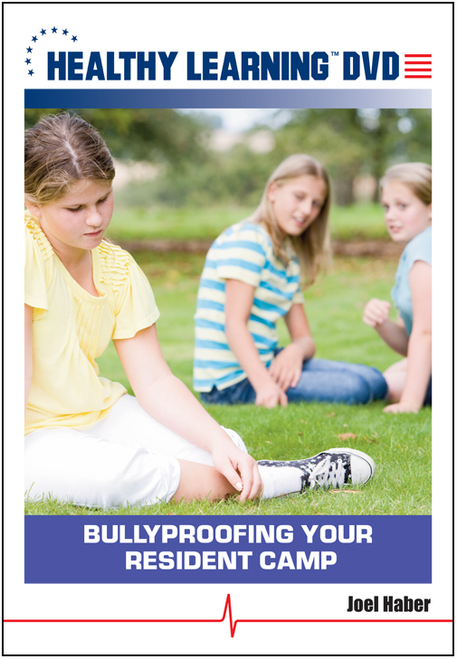 Bullyproofing Your Resident Camp
